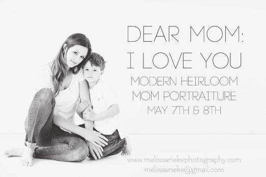 Dear Mom: I Love You