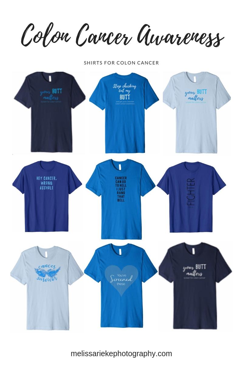 Dress In Blue Colon Cancer Shirts Humor Survivor Cancer