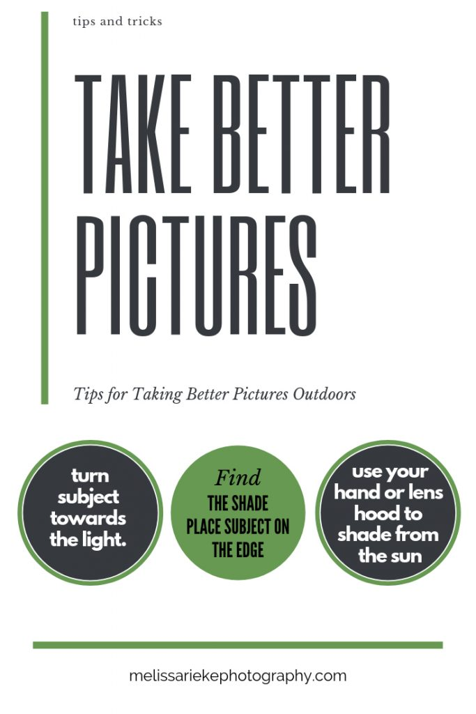 Take Better Pictures Outdoors Tips Tricks Photography