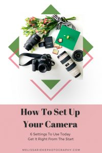 Learn how to set up your camera right.  Settings that will help you take better pictures!